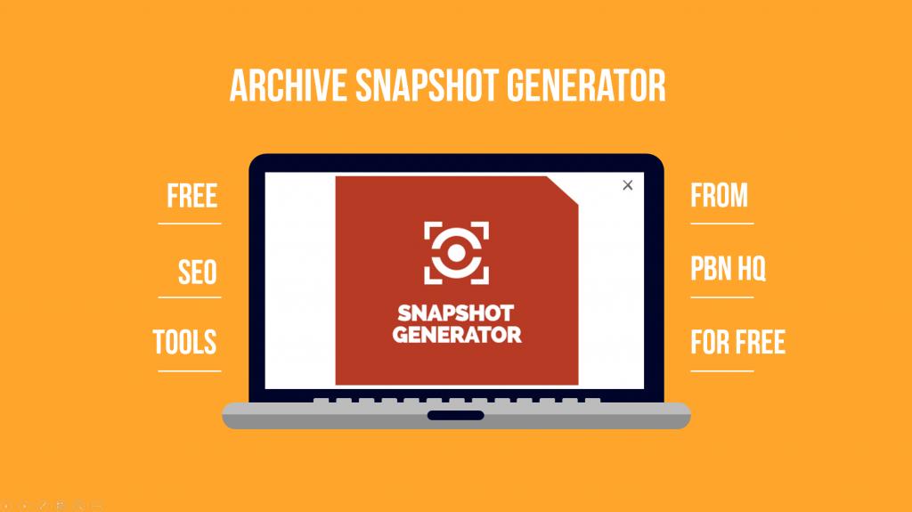 Free to Use Tools - Snapshot Generator - PBN HQ